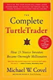 img - for The Complete TurtleTrader: How 23 Novice Investors Became Overnight Millionaires book / textbook / text book