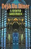 The Deja Vu Diner, Leonard Gontarek, 1932870075