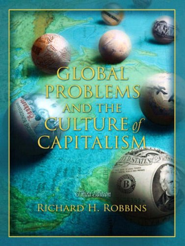 Global Problems and the Culture of Capitalism (3rd Edition)
