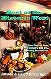 Best of the Historic West, Javana M. Richardson and David Richardson, 1889120146