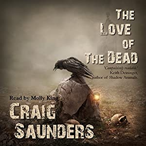 The Love of the Dead Audiobook