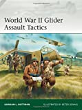 World War II Glider Assault Tactics, Gordon Rottman, 1782007733