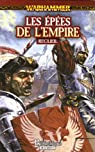 Warhammer - Les Epées de l'Empire par Earl