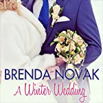 A Winter Wedding: Whiskey Creek, Book 9 | Brenda Novak