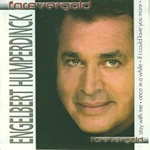 Engelbert Humperdinck Stay Wity Me Amazon Com Music