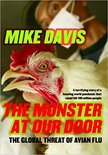 MONSTER AT OUR DOOR, THE : The Global Threat of Avian Flu