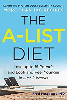 Book Cover: The A-List Diet: Lose up to 15 Pounds and Look and Feel Younger in Just 2 Weeks