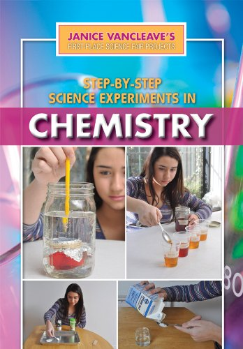 Step-by-Step Science Experiments in Chemistry (Janice Vancleave's First-Place Science Fair Projects)