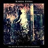 The Age of Science and Enlightenment by Karda Estra (2008-01-18)