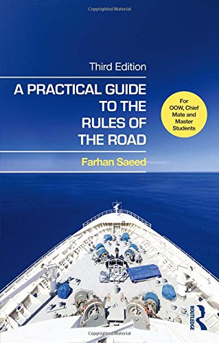 A Practical Guide to the Rules of the Road: For OOW; Chief Mate and Master Students