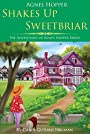 Agnes Hopper Shakes Up Sweetbriar (The Adventures of Agnes Series Book 1)