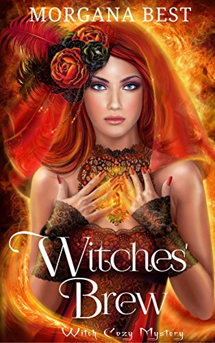 Witches' Brew (Witch Cozy Mystery) (Vampires and Wine Book 1) by [Best, Morgana]