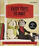 Easy Toys to Knit: Cute and Cuddly Dolls, Animals and Toys (Make Me!)