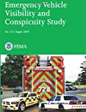 Emergency Vehicle Visibility and Conspicuity Study, U. S. Department of Homeland Security, 1482729016