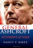 General Ashcroft, Nancy V. Baker, 0700614559