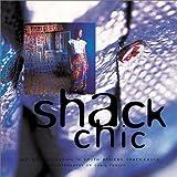 Shack Chic, Sandile Dikeni and Taweni Gondwe, 0620288035