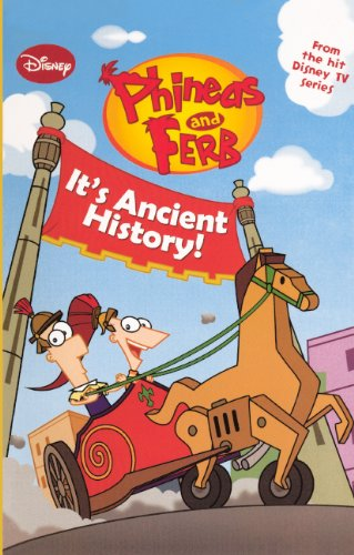 It's Ancient History! (Turtleback School & Library Binding Edition) (Phineas & Ferb (Pb)) pdf