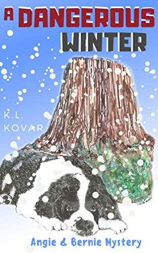 A Dangerous Winter (Angie & Bernie Mystery Series Book 1) by [Kovar, K.L.]