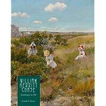 William Merritt Chase: Landscapes in Oil