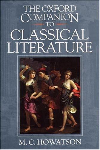The Oxford Companion to Classical Literature (Oxford...