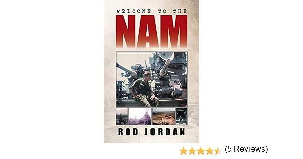 Welcome to the Nam: Amazon.es: Jordan, Rod: Libros en idiomas extranjeros