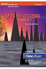 MVS for OS/390 Primer (Mainframe Series) Paperback