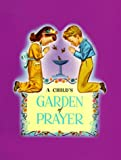 Child's Garden of Prayer, , 0570034124