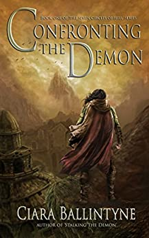 Confronting the Demon (The Seven Circles of Hell Book 1) by [Ballintyne, Ciara]