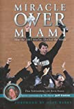 Miracle Over Miami, Dan Schlossberg, 1582611904