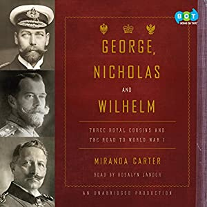 George, Nicholas and Wilhelm Audiobook