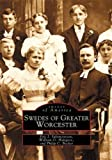 Swedes of Greater Worcester (MA) (Images of America)