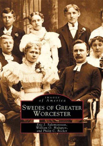 Read Online Swedes of Greater Worcester (MA) (Images of America) pdf epub