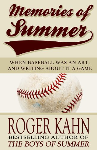 Lace Memory - Memories of Summer: When Baseball Was an Art, and Writing about it a Game