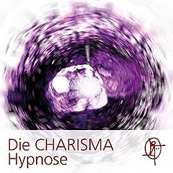 Die CHARISMA Hypnose