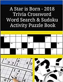 A Star Is Born 2018 Trivia Crossword Word Search Sudoku Activity