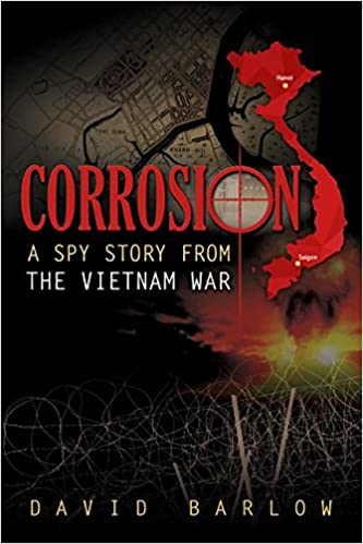 Corrosion: A Spy Story from the Vietnam War