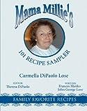 Mama Millie's 101 Recipe Sampler, Carmella DiPaolo Lose, 1434377474