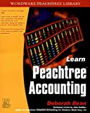 Learn Peach Tree Accounting, Deborah Bean, 1556227108