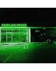 Familiar Drugs (Vinyl)