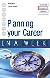 img - for Planning Your Career in a week 3rd edition (IAW) by Wendy Hirsh (29-Nov-2002) Paperback book / textbook / text book