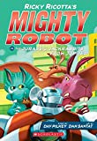 Ricky Ricotta's Mighty Robot vs. the Jurassic Jackrabbits from Jupiter (Ricky Ricotta's Mighty Robot #5) (5)