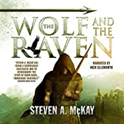 The Wolf and the Raven : The Forest Lord, Volume 2 | Steven A. McKay