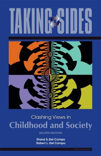 Taking Sides: Clashing Views in Childhood and Society