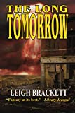 img - for The Long Tomorrow book / textbook / text book