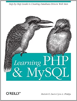 Learning PHP and MySQL by [Davis, Michele E., Phillips, Jon A.]