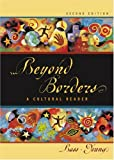 img - for Beyond Borders: A Cultural Reader, 2nd Edition book / textbook / text book