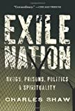 Exile Nation, Charles Shaw, 1593764413