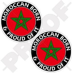 """MARRUECOS Nacido y Orgulloso Marroquí 75mm (3"""") Pegatinas"""