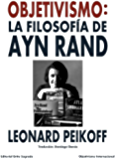 Objetivismo: La Filosofía de Ayn Rand