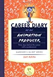 Career Diary of an Animation Producer, Sue Riedl, 1589650115